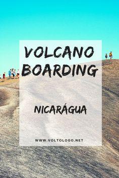 Volcano Boarding   Adrenalina em León, na Nicarágua. Descubra como é uma das principais atrações que leva os turistas a visitarem essa região do país.