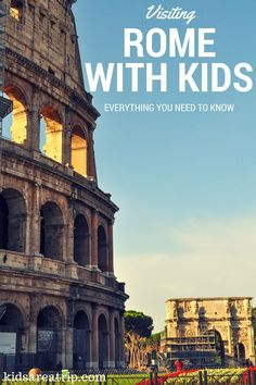 Everything You Need to Know About Visiting Rome Italy with Kids