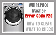 whirlpool washer f20 error code machine troubleshooting washing load front kenmore door duet loading codes repair samsung dryer machines won