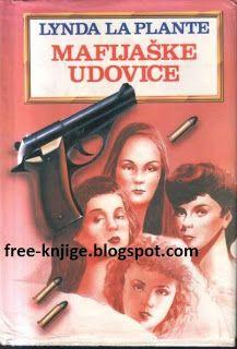 L. La Plante Mafijaske Udovice PDF E-Knjiga Free Download ~ Besplatne E-Knjige