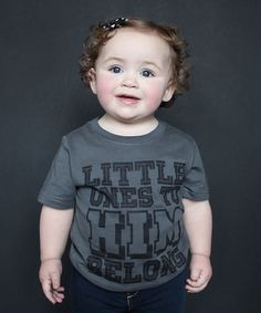 Look at this The Talking Shirt Dark Gray 'Little Ones to Him' Tee - Infant, Toddler & Kids on today! Fashion Kids, Funny Kids Shirts, Hunter Outfit, Kool Kids, Kids Branding, Toddler Preschool, Tween, Little Ones, Boy Outfits