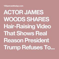 ACTOR JAMES WOODS SHARES Hair-Raising Video That Shows Real Reason President Trump Refuses To Share In Angela Merkel's Horrific Legacy » 100percentfedUp.com