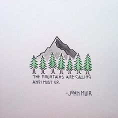 Drawing Doodles Ideas John Muir, one of the most influential people in climbing history. The Words, Affinity Designer, Adventure Quotes, Nature Adventure, Nature Quotes, Oeuvre D'art, Travel Quotes, Hiking Quotes, Journaling