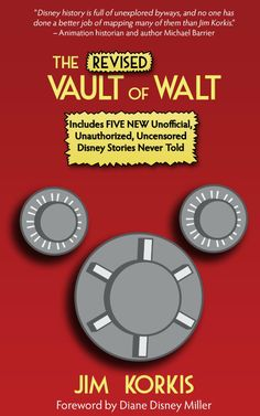The Revised Vault of Walt: Unofficial, Unauthorized, Uncensored Disney Stories Never Told  ($5.99)