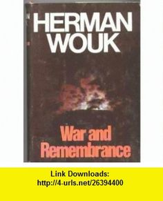 War and Remembrance, Vol. 1 Herman Wouk ,   ,  , ASIN: B001MW2B5C , tutorials , pdf , ebook , torrent , downloads , rapidshare , filesonic , hotfile , megaupload , fileserve