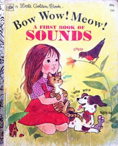 Bow Wow! Meow! A First Book Of Sounds Little Golden Book by Lonestarblondie on Etsy