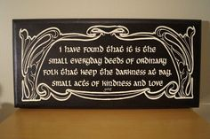 Tolkien,  LOTR, Gandalf Quote, Laser Engraved Plaque, Wall  Plaque, Lord of the Rings
