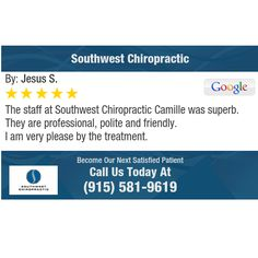 The staff at Southwest Chiropractic Camille was superb.  They are professional, polite...