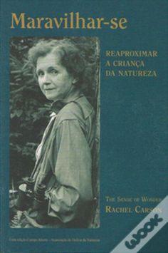 """Maravilhar-se"", de Rachel Carson Penguin Books, Rachel Carson, New England, Baseball Cards, Movies, Movie Posters, Brave New World, Blurb Book, Elements Of Nature"