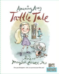 """MTV has your chilling first look at the new children's book, """"Amazing Amy: Tattle Tale."""""""
