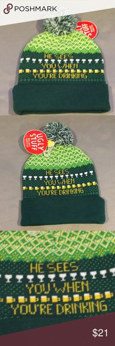 NWT UglyStuff He Sees You When You're Drinking Hat NWT Ugly Stuff He Sees You When You're Sleeping Hat Beanie. Green, white and yellow with yellow writing, beer mugs and wine glasses on it and a green and white Pom Pom on top. Checkout my other listings. Create a bundle and save! Ugly Stuff Holiday Supply Co. Accessories Hats