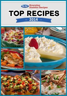 Top 100 Recipes of 2014 for Everyday Diabetic Recipes - Check out all of your favorites in one place from dinner to breakfast to appetizers to dessert and more!