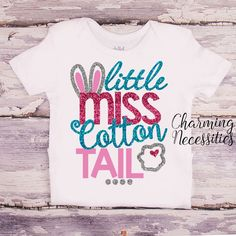 Little Miss Cotton Tail - Baby Toddler Girls Easter Glitter Top - Easter Bunny, Baby Shower Gift, Sparkle Shirt - Charming Necessities