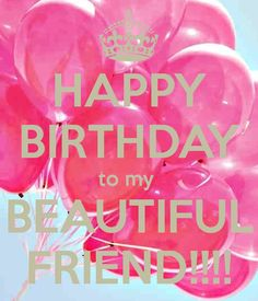 happy birthday beautiful friend sms jokes and famous celebrate best wishes for