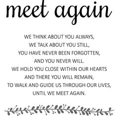Grandma Quotes Discover Until We Meet Again - Memorial Poem - Printable Wedding Memorial Sign - Rochester Missing Someone In Heaven, Missing Someone Quotes, Missing Dad, Miss You Grandpa Quotes, I Miss You Dad, Dad Passing Away Quotes, Pass Away Quotes, Mom In Heaven Quotes, Loved One In Heaven