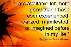 I Am Available for more good than i have ever experienced ...