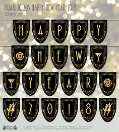 Happy new year 2018 Print & create a great black and gold banner in the style of the roaring twenties Great Gatsby parties for your 2018 new years eve party. String together the pennant with pretty ribbon and prepare to party: this banner will be the perfect for a roaring 20s or art deco party.