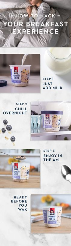 """A simple-to-make breakfast choice for simply efficient mornings. Add milk and chill overnight. Quaker® Overnight Oats will be ready before you are. Enjoy that extra snooze or just an extra 10-15 minutes of """"me time."""" Talk about a convenient breakfast option!"""