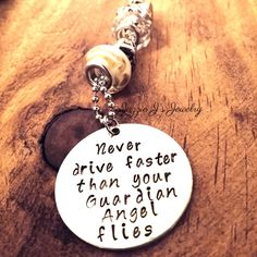 Never Drive Faster Than Your Guardian Angel Flies Car Charm, Rearview Mirror Charm, Handstamped Car Charm, Protection Charm by JazzieJsJewelry on Etsy