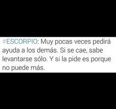 Gran verdad.. #SCORPIO #SIGN #ZODIAC #ESCORPIO #SIGNO #ZODIACO