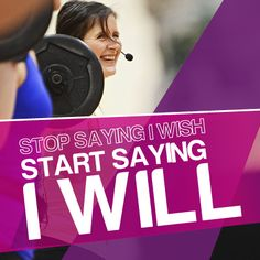 Start today and start saying I WILL