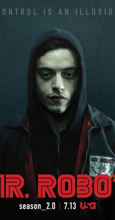 With Rami Malek, Christian Slater, Portia Doubleday, Carly Chaikin. Follows a young computer programmer who suffers from social anxiety disorder and forms connections through hacking. He's recruited by a mysterious anarchist, who calls himself Mr. Robot.