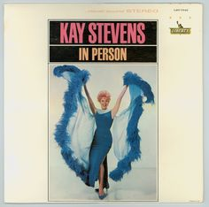 Kay Stevens in Person Live at the Copacabana New York backed by Joe Mele's Orchestra Liberty Records LST 7343 Nightclub Singer / Comedian