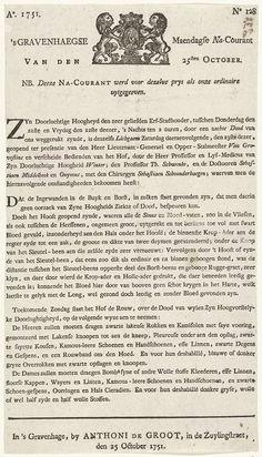 Anthoni de Groot | Nacourant bij de 's Gravenhaegse Maendagse Courant van 25 oktober over het overlijden van prins Willem IV, 1751, Anthoni de Groot, 1751 | Nacourant bij de 's Gravenhaegse Maendagse Courant van 25 oktober, afl. nr. 128, met een bericht over de lijkschouwing van de overleden prins Willem IV en van de rouwkleding op het hof. Blad bedrukt op één zijde, bovenaan een vignet met het wapen van Den Haag.