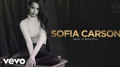Sofia Carson - Back to Beautiful (Alan Walker Remix/Audio Only)