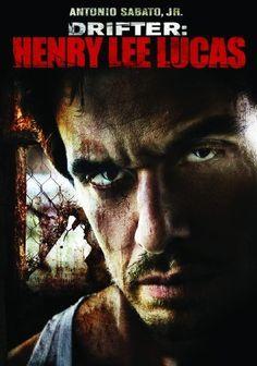 Drifter: Henry Lee Lucas 2009