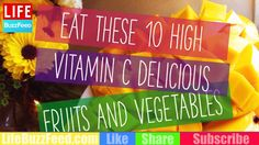 Eat These 10 High Vitamin C Delicious Fruits  and Vegetables - YouTube