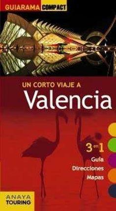 València, ed. Anaya Touring. Valencia, Alicante, Anaya, Comic Books, Comics, Cover, Image, Tourist Map, Maps