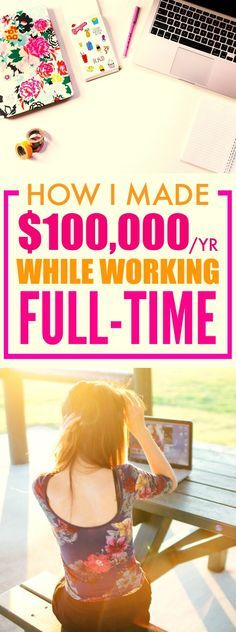 WOW. How this person made $100,000 a year while working FULL time is AMAZING! I'm so glad I found this post, it's seriously made me think! I feel like I can actually take action and start making money from HOME! This is such an AWESOME article! Definitely pinning for later!