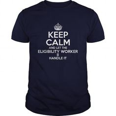 Awesome Tee For Eligibility Worker Ii T-Shirts, Hoodies (22.99$ ==► Order Here!)