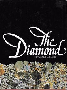 The Diamond by George G. Blakey (1977, Hardcover)