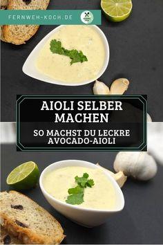 Einfaches Rezept für leckere Aioli Creme. #Aioli #Rezept #Knoblauch-Dip #Creme Chutneys, Homemade Aioli, Avocado, Garlic Dip, Lemon Yogurt, Healthy Dips, Cream Recipes, Sauce Recipes, Easy Dinner Recipes