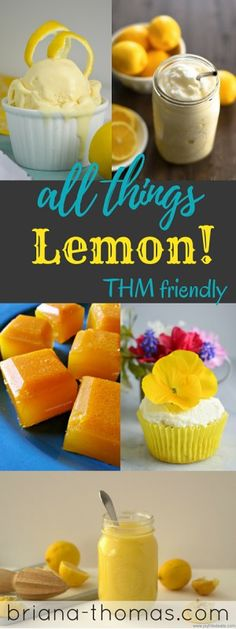 All Things Lemon!  Lemon recipe roundup that is Trim Healthy Mama friendly, sugar free, and yummy!