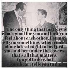 Gigi's favorite quote from A Bronx Tale. You gotta do what your heart tells you to do! #Jerseylicious #QuoteIt