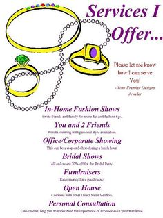 Services offered from your favorite Premier Designs jeweler