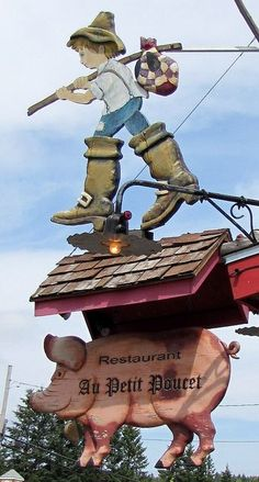 Laurentian Landmark since 1945 - Au Petit Poucet, famous Val David restaurant Restaurant Signs, Pub Signs, Storefront Signs, Roadside Attractions, Business Signs, Advertising Signs, Store Signs, Hanging Signs, Metal Signs