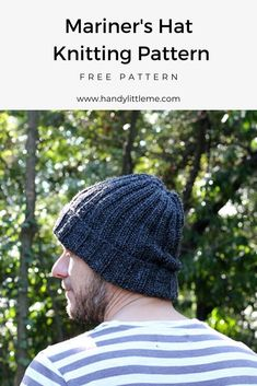 Mariner Hat Knitting Pattern Free Men's Hat Knitting Pattern Make # mariner hut strickmuster kostenlos herren hut strickmuster machen # modèle de tricot de chapeau de marin gratuit Beanie Knitting Patterns Free, Beanie Pattern Free, Baby Hat Patterns, Loom Knitting, Free Knitting, Free Pattern, Knitting Stitches, Mens Knit Beanie, Knit Hat For Men