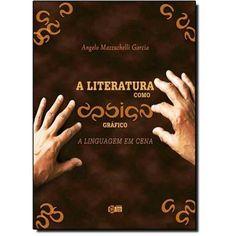 Literatura Como Design Gráfico, A