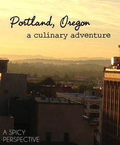 Portland, Oregon: A Culinary Adventure #travel #portland #oregon