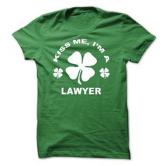 Kiss me I am a Lawer T-Shirts, Hoodies. Get It Now ==►…