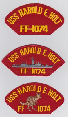 USS HAROLD E. HOLT FF-1074 - 5  These original hat patch is for sale for $2.00 ea including s & h.  Contact ussforrestalcva59@gmail.com