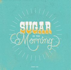 sugar in the morning