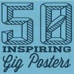 50 Inspiring Gig Posters...great inspiration for #graphics #music