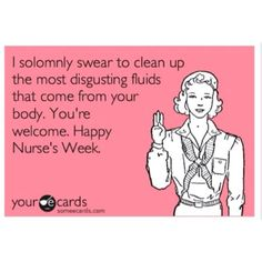 There have been SO MANY funny ones...but <3 liz and deb for everything they do for me and everyone else!! Happy Nurses Week :)
