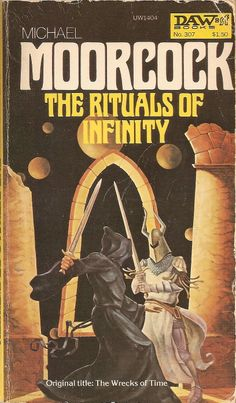 The Rituals of Infinity - Michael Moorcock