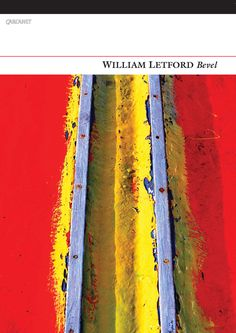 William Letford - Bevel  Bevel is William Letford's first book, but his poems have already earned him a large following thanks to his brilliant performances and through Carcanet's New Poetries V anthology. Letford makes poems from the rhythms of speech and the stuff of daily life: work and love, seasons and cities, and his writing is alive with the wonder and comedy of the mundane.